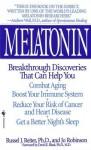 Melatonin - Russel J. Reiter, Jo Robinson