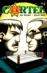 Cartel #2 - Ryu Miyaki, Eryck Webb
