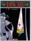 Neige, tome 3 - L'aube rouge - Didier Convard, Christian Gine