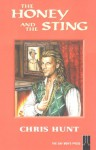 The Honey and the Sting - Chris Hunt