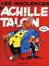 Les insolences d'Achille Talon - Greg
