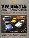 Vw Beetle & Transporter: Guide to Purchase & D.I.Y. Restoration (Foulis Motoring Book) - Lindsay Porter