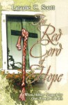 The Red Cord of Hope: When History Stopped for One Woman of Faith - Latayne C. Scott