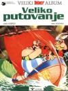 Veliko putovanje (Asterix #22) - René Goscinny, Albert Uderzo