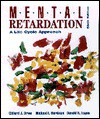 Mental Retardation: A Life Cycle Approach - Clifford J. Drew, Michael L. Hardman