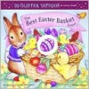 The Best Easter Basket Ever! [With Tattoos] - Mara Conlon, Lucinda McQueen