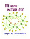 ATM Transport and Network Integrity - Theodore Y. Wu