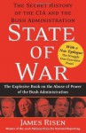 State of War: The Secret History of the CIA and the Bush Administration - James Risen