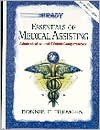 Essentials of Medical Assisting: Administrative and Clinical Competencies - Bonnie F. Fremgen