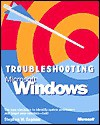 Troubleshooting Microsoft Windows - Stephen W. Sagman