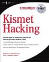 Kismet Hacking - Frank Thornton, Michael J. Schearer, Brad Haines