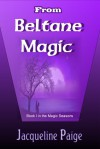 From Beltane Magic - Jacqueline Paige