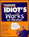 The Complete Idiot's Guide to Works for Windows - Alpha Development Group