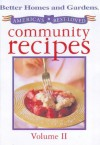 America's Best-Loved Community Recipes, Volume II (Better Homes and Gardens) - Jennifer Darling