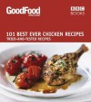 101 Best Ever Chicken Recipes: Tried-and-Tested Recipes - Jeni Wright