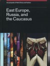 Encyclopedia of World Dress and Fashion, V9: Volume 9: East Europe, Russia, and the Caucasus - Djurdja Bartlett, Pamela Smith