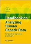 Handbook on Analyzing Human Genetic Data: Computational Approaches and Software - Shili Lin, Hongyu Zhao