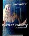 Portret kobiety w srebrnej ramie - Wal Sadow