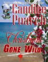 Christmas Gone Wild (Fifty Gone Wild Book 1) - Candice Poarch