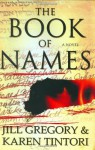 The Book of Names - Jill Gregory, Karen Tintori