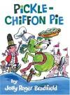 Pickle-Chiffon Pie - Jolly Roger Bradfield