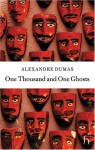 One Thousand and One Ghosts - Andrew Brown, Alexandre Dumas