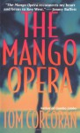 The Mango Opera - Tom Corcoran