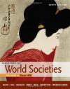 A History of World Society, Volume 2: Since 1500 - John P. McKay, Bennett D. Hill, John Buckler