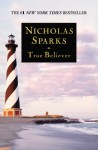 True Believer - Nicholas Sparks, David Baker