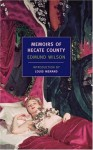 Memoirs of Hecate County - Edmund Wilson, Louis Menand