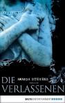 Die Verlassenen (Graveyard Queen, #0.5) - Amanda Stevens, Diana Beate Hellmann