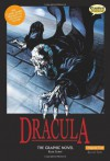 Dracula The Graphic Novel: Original Text - Bram Stoker, Clive Bryant, Staz Johnson, James Offredi