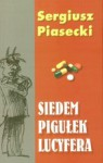 Siedem pigułek Lucyfera - Sergiusz Piasecki