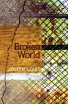 Broken World - Joseph Lease