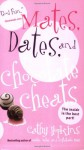 Mates, Dates, and Chocolate Cheats - Cathy Hopkins