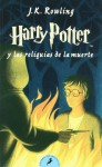 Harry Potter - Spanish: Harry Potter Y LAS Reliquias De LA Muerte - Paperback - J.K. Rowling