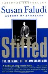 Stiffed: The Betrayal of the American Man - Susan Faludi