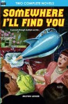 Somewhere I'll Find You & The Time Armada - Milton Lesser, Fox B. Holden