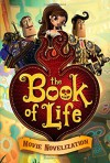 The Book of Life Movie Novelization - Stacia Deutsch