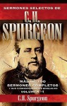 Sermones Selectos De C. H. Spurgeon Vol. 1 (Spanish Edition) - Charles H. Spurgeon