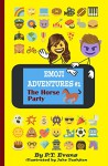 Emoji Adventures Volume 1: The Horse Party - PT Evans, Jake Tashjian