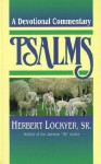 Devotional Commentary on Psalms: A Devotional Commentary - Herbert Lockyer