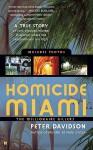 Homicide Miami: The Millionaire Killers - Peter Davidson