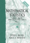 Mathematical Statistics, Basic Ideas and Selected Topics, Vol. 1, (2nd Edition) - Peter J. Bickel, Kjell A. Doksum