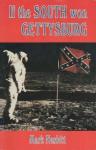If the South Won Gettysburg - Mark Nesbitt