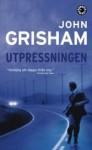 Utpressningen - John Grisham
