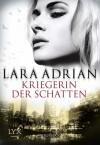Kriegerin der Schatten (Midnight Breed, #12) - Lara Adrian