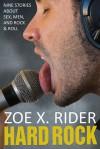 Hard Rock - Zoe X. Rider