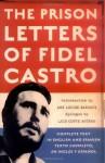 The Prison Letters of Fidel Castro - Fidel Castro, Luis Conte Aguero, Ann Louise Bardach, Anne Louise Bardach