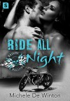 Ride All Night - Michele de Winton